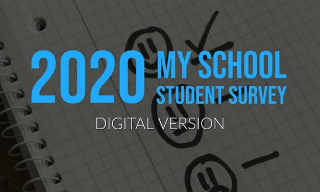 2020 My School Student Survey