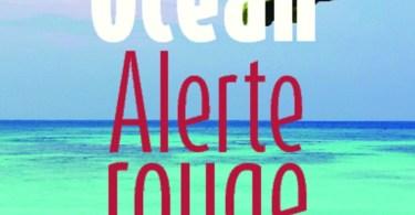 Océan Alerte Rouge