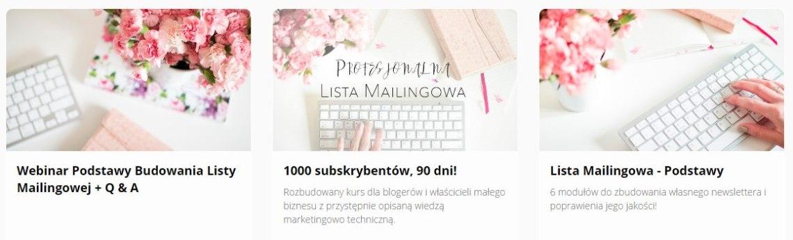 Lista Mailingowa Kursy http://kursy.ewelinamierzwinska.pl/courses/category/Lista%20Mailingowa
