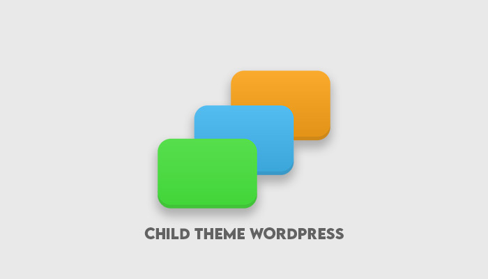 Cara Buat Child Theme Wordpress