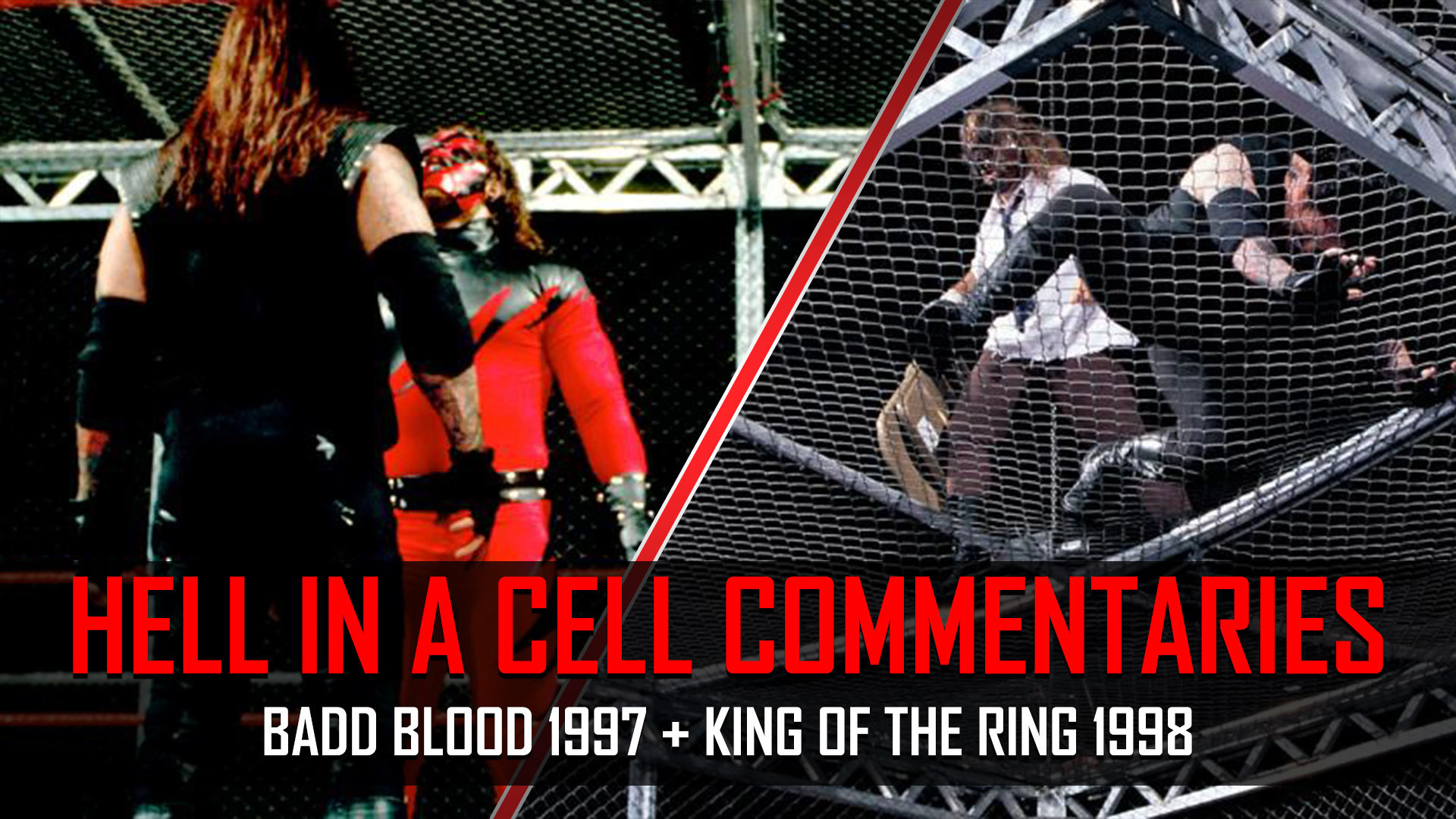 WWE Hell In A Cell Audio Commentary Tracks For Badd Blood 97 And King Of The Ring 98 Smack Talk