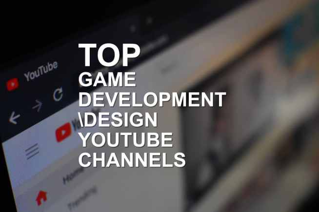 top game development design youtube channels