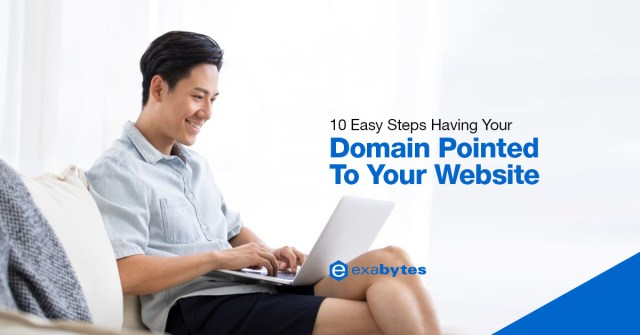 10 Easy Steps Having Your Domain Pointed to Your Website