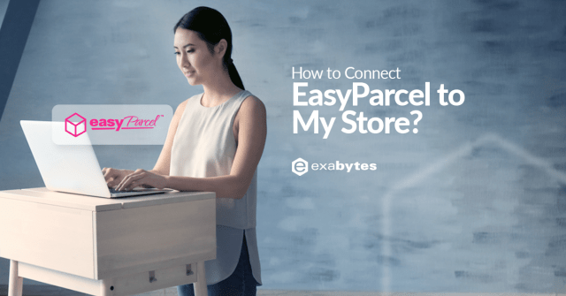 How to Connect EasyParcel to My Store