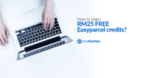 How to Claim RM25 FREE EasyParcel Credits