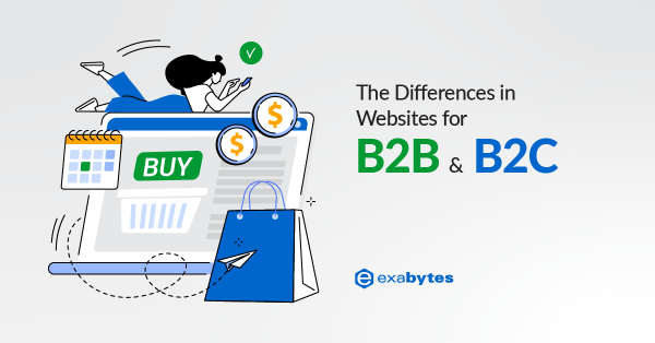 The Differences in Websites for B2B and B2C