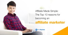 Affiliate Made Simple - The Top 10 reasons for becoming an affiliate marketer