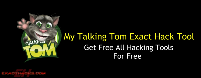 My Talking Tom tepat Hack Tool