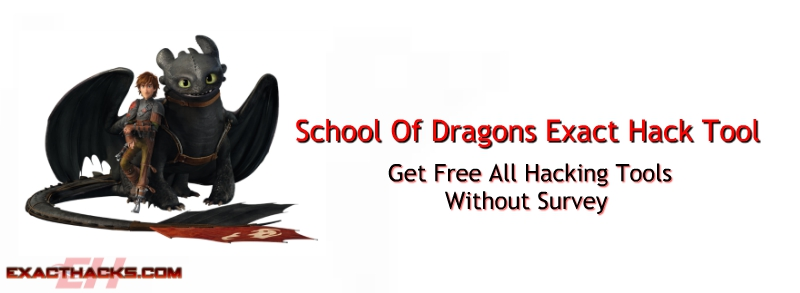 School Of Dragons Natančno Hack Tool