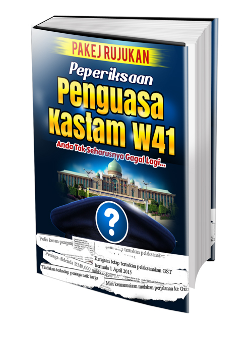 Contoh Soalan Peperiksaan Penguasa Kastam W41 2014