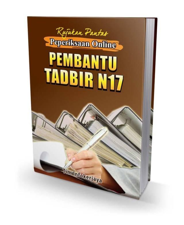 Panduan Peperiksaan Pembantu Tadbir Perkeranian Operasi N17