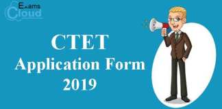 CTET Application Form 2019 - Direct Link to Apply! - ExamsCloud