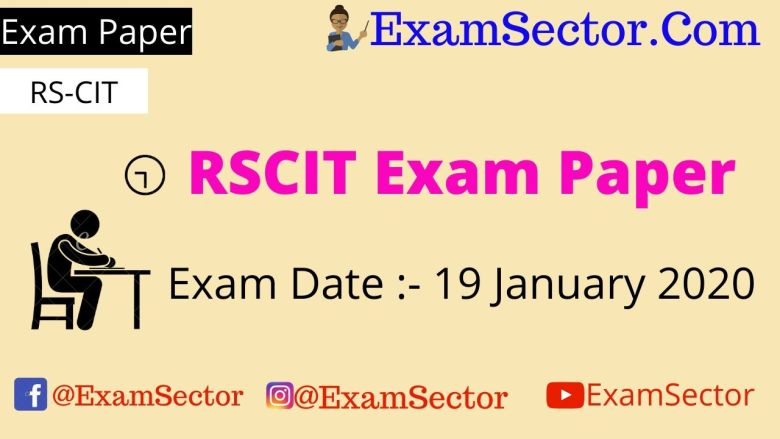 RSCIT 19 January 2020 Exam Paper Answer Key ,
