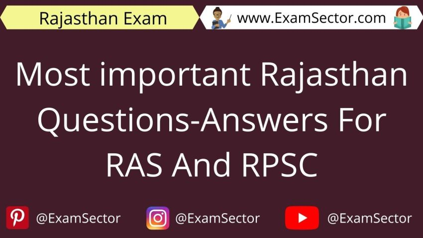 Most important Rajasthan Questions-Answers For RAS