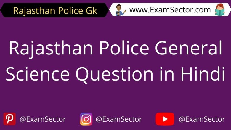 Rajasthan Police General Science Question