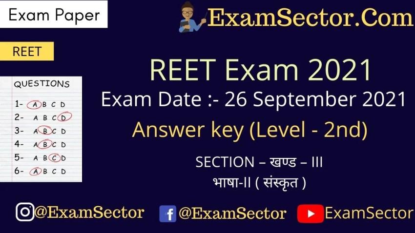 REET Level 2 Exam Paper 26/9/2021 (Section – III, Language II – Sanskrit ) (Answer Key),