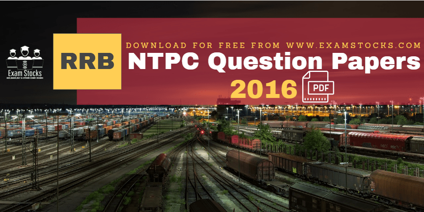 RRB NTPC Question Papers 2016 All Shifts Download PDF