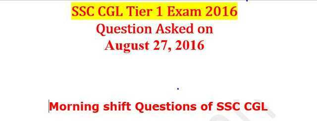 SSC CGL Tier-1 Question Asked On 27 August[PDF]- Download Now- Exam Tyaari