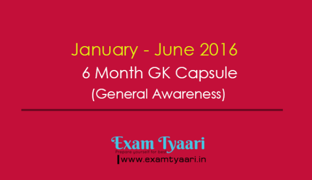 January to June 2016 : Important Events & Current Affairs [PDF] - Exam Tyaari
