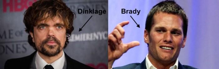 Dinklage Vs. Brady