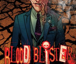 Blood Blister #1 from Aftershock Comics
