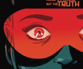Infinite Loop: Nothing But the Truth #1 from IDW Comics