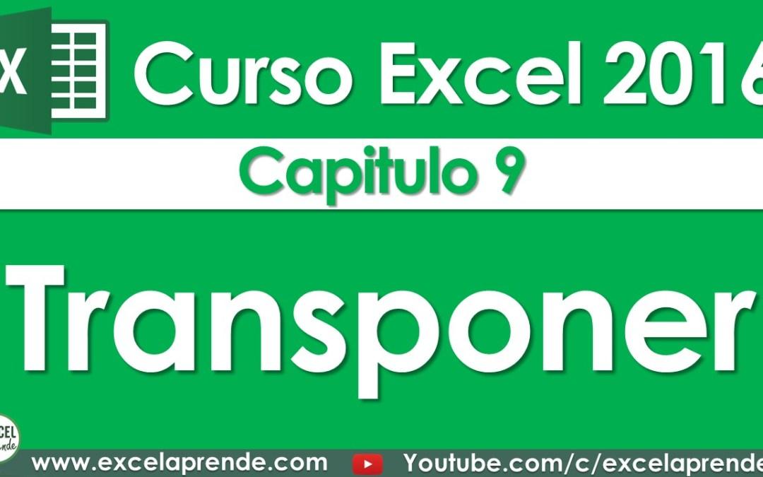 Curso Excel 2016 – Capitulo 9 – Transponer   Excel Aprende