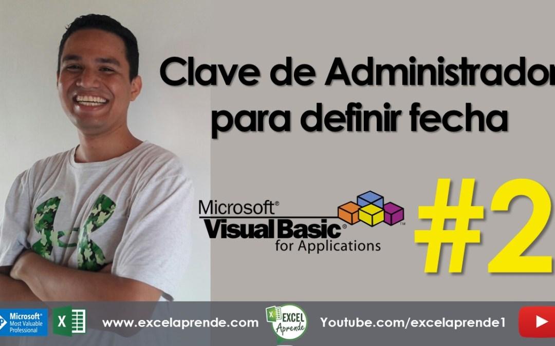 Archivo de Excel con fecha vencimiento de uso #2 | Excel Aprende