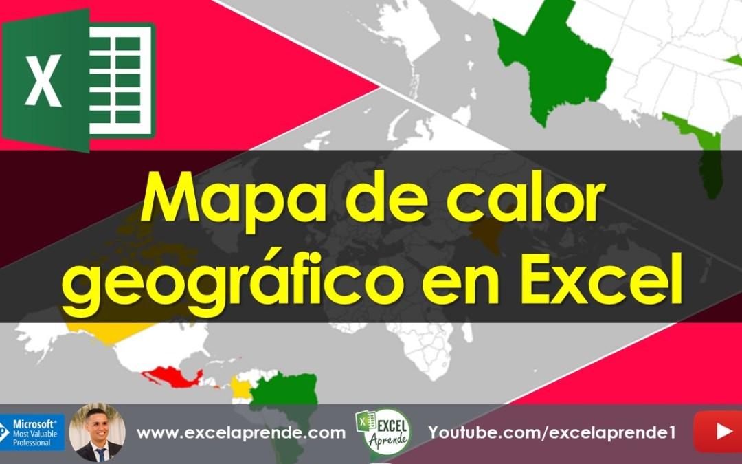 Mapa de calor geográfico en Excel | Excel Aprende