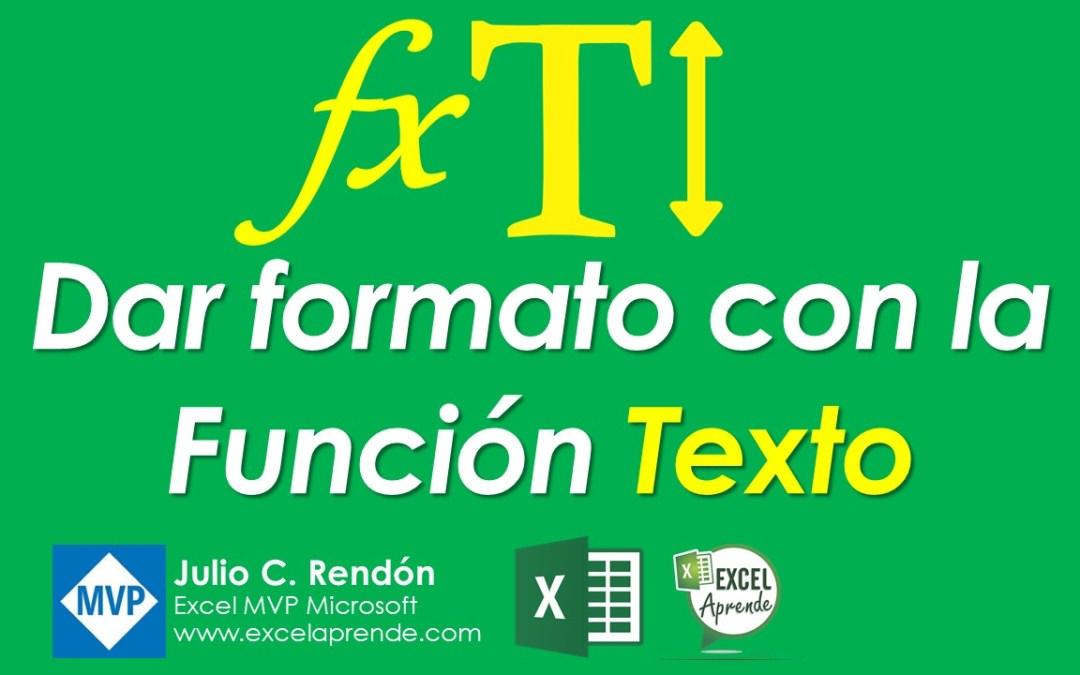 Dar formato con la Función Texto | Excel Aprende