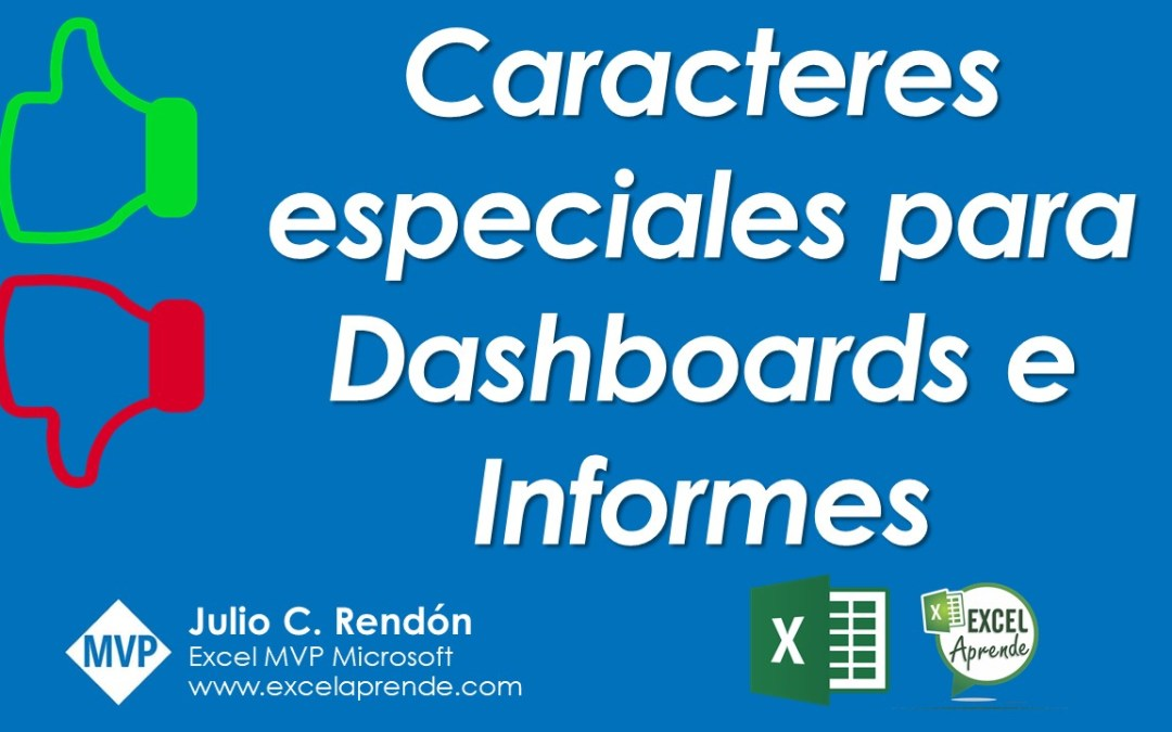 Caracteres especiales para Dashboards e Informes | Excel Aprende