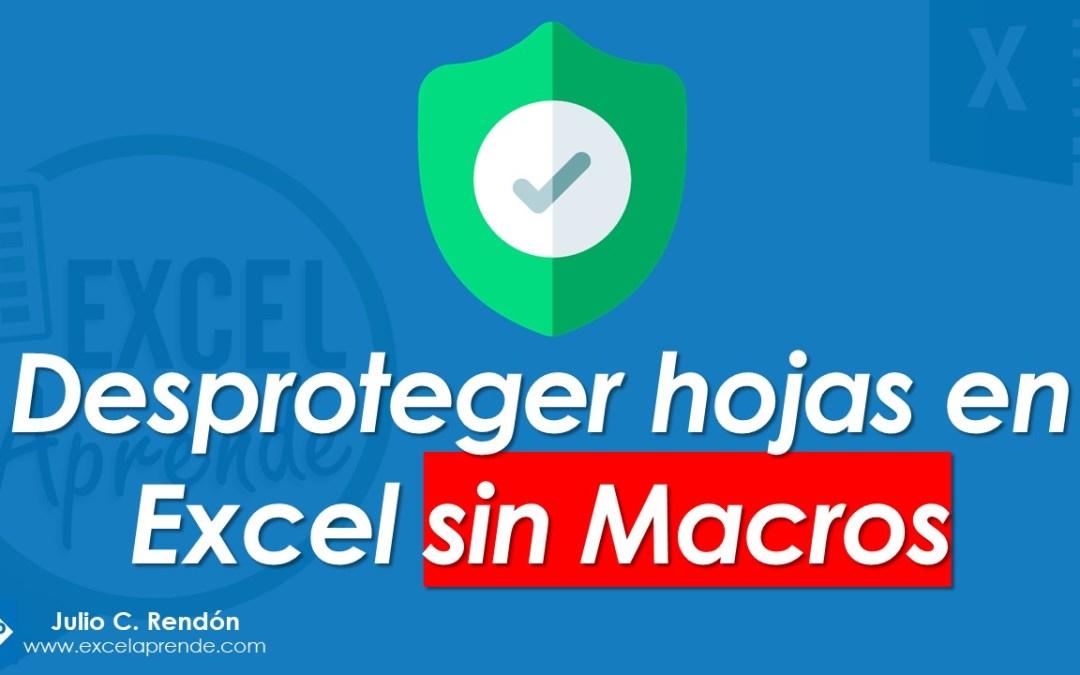 Desproteger hojas en Excel sin Macros