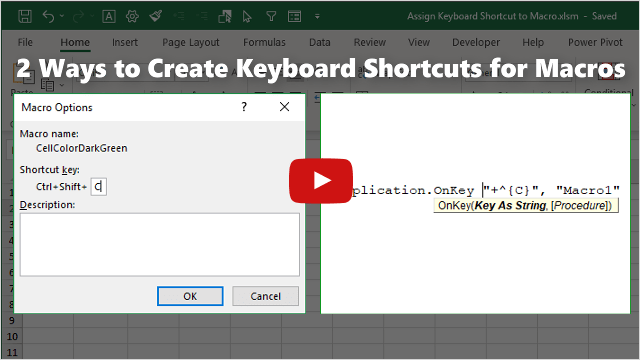 2 Ways To Assign Keyboard Shortcuts To Macros Excel Campus