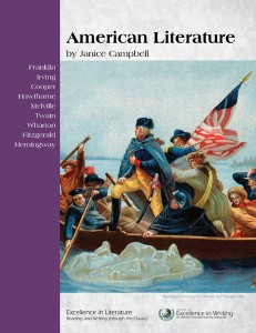 American Literature: Excellence in Literature: English 3 by Janice Campbell