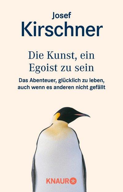 Die Kunst, ein Egoist zu sein Book Cover