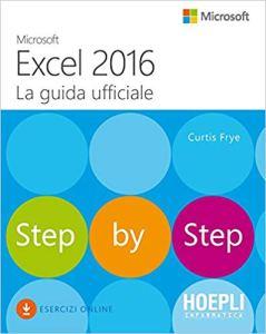 Microsoft Excel 2016 la guida ufficiale