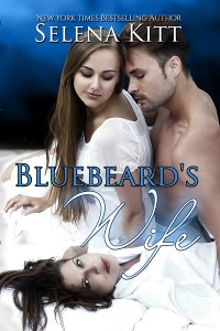 Bluebeard's Wife by Selena Kitt