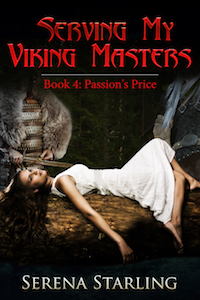 Serving My Viking Masters 4: Passion's Price by Serena Starling