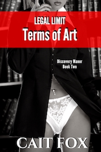 Legal Limit: Terms of Art by Cait Fox