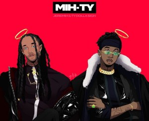 jeremih and ty dolla sign mihty album mp3/zip download