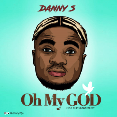 danny s oh my God mp3 download