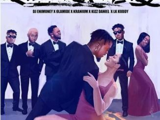 DJ Enimoney – Send Her Money ft. LK Kuddy x Kizz Daniel x Olamide x Kranium mp3 download