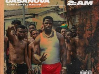casanova 2am ft. tory lanez & davido mp3