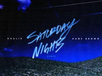 Khalid ft Kane Brown Saturday Nights (Remix)