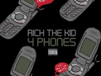 Rich The Kid – 4 Phones mp3