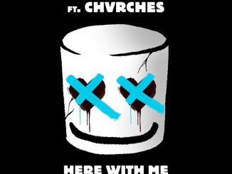 Marshmello ft. chvrches here with me mp3 download