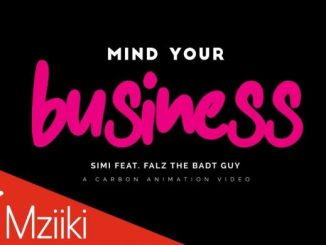 Simi mind your business music video