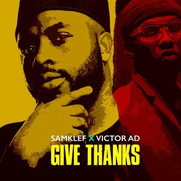 Samklef-Ft.-Victor-AD-Give-Thanks