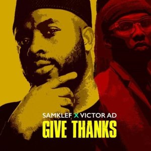 saamklef ft victor AD Give thanks download