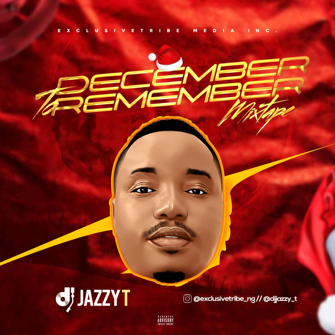 December-To-Remember-Mix-by-Dj-Jazzy-T